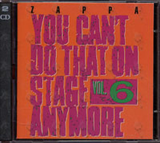 ZAPPA-- FRANK - You Can't Do That On Stage Anymore