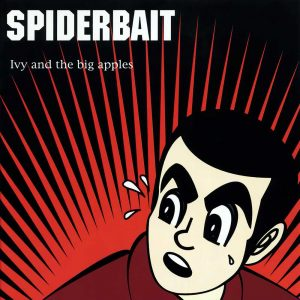 spiderbait-ivy-and-the-big-apples-52a6e9e4ce040