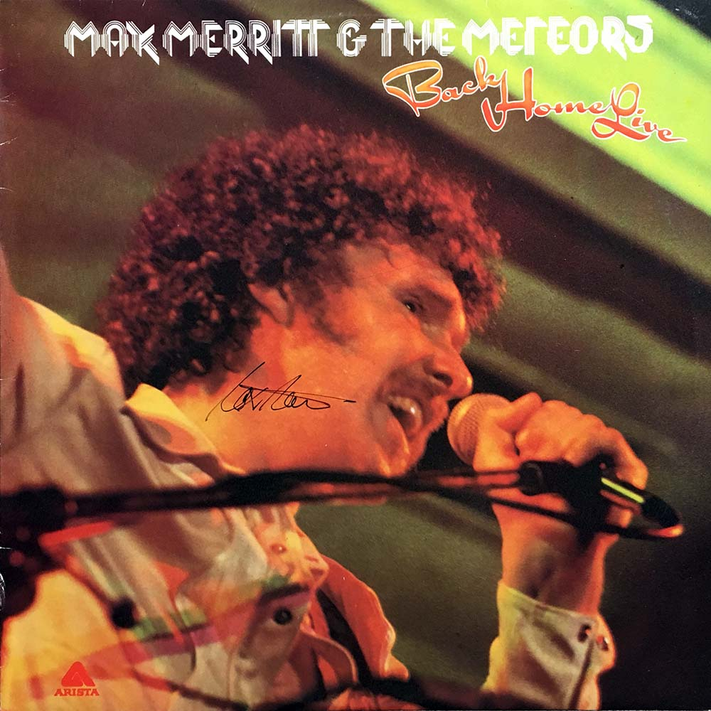 Max Merritt And The Meteors Back Home Live 1977 Signed Lp